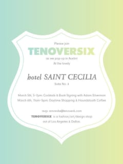 poster for TenOverSix pop up shop at Hotel St. Cecilia