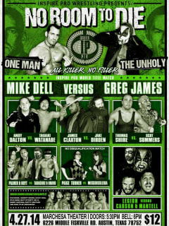 poster for Inspire Pro Wrestling Show on april 2014 No Room To Die