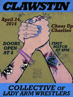poster for CLAWstin 5 at cheer up charlie's