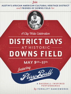 poster for District Days at Downs Field performance of Play Ball by Forklift Danceworks