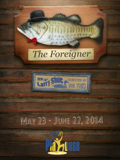 poster for Austin Playhouse production The Foreigner