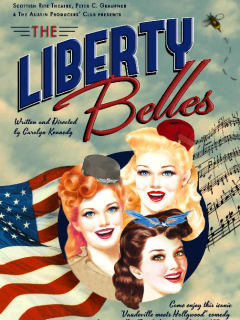 poster for Liberty Belles at The Scottish Rite Theater