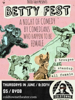 poster for ColdTowne theater's BettyFest comedy