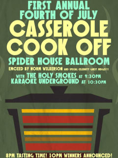 poster for Spider House first annual fourth of july casserole cook off
