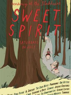 poster for Sweet Spirit Residency at The Blackheart