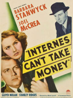 poster Internes Can't Take Money starring Barbara Stanwyck