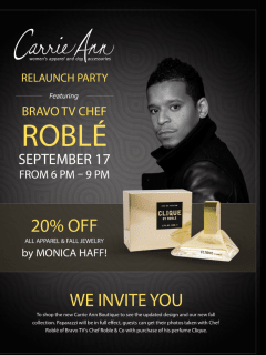 Carrie Ann Boutique's Relaunch Party with Bravo TV Chef Roblé