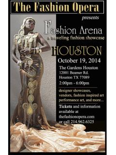 "The Fashion Opera presents ""Fashion Arena - A traveling theatrical fashion showcase"""