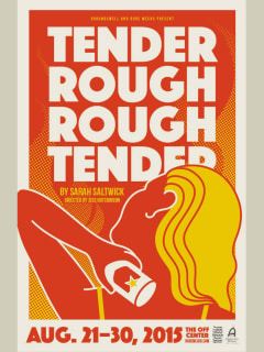 Groundswell and Rude Mechs presents Tender Rough Rough Tender