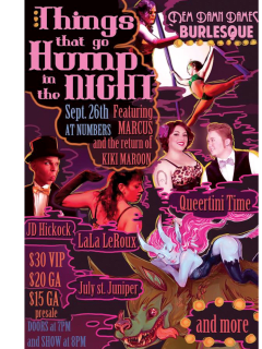 "Dem Damn Dames presents ""Things That Go Hump in the Night"""