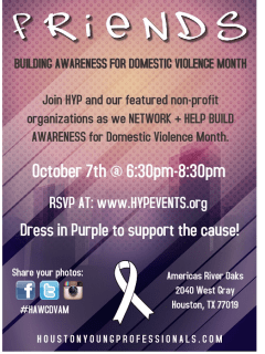 """Houston Young Professionals hosts """"Friends Building Awareness for Domestic Violence Month"""""""
