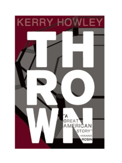 Book reading and signing: Thrown by Kerry Howley