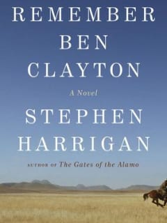 """Remember Ben Clayton"": A Conversation with Author Stephen Harrigan and the Houston Chronicle's Lisa Gray"