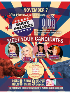 Viva Dallas Burlesque presents Dirty Politics