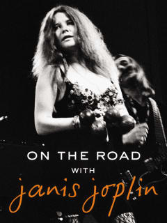 On the Road with Janis Joplin book by John Byrne Cooke