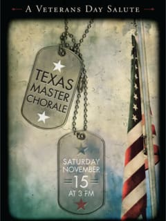 "Texas Master Chorale presents ""A Veterans Day Salute"""