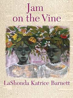 Book reading and signing: Jam on the Vine by LaShonda Katrice Barnett
