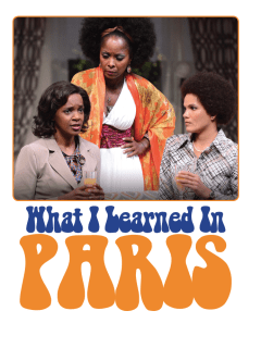 Ensemble Theatre presents What I Learned in Paris
