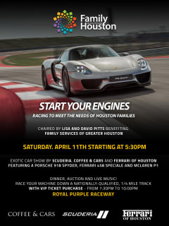 """""""Start Your Engines: Racing to Meet the Needs of Houston Families"""" benefiting Family Services of Greater Houston"""