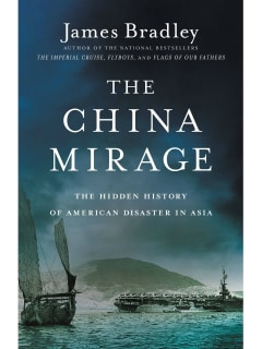 James Bradley's The China Mirage