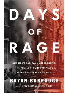 Bryan Burrough's Days of Rage