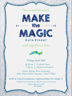 """Make the Magic"" benefiting Camp Kesem at Rice University"