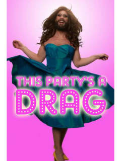 Catastrophic Theatre presents This Party's a Drag