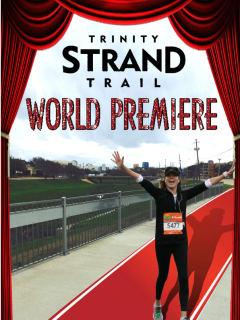 Trinity Strand Trail World Premiere