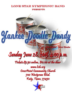 Lone Star Symphonic Band Presents Yankee Doodle Dandy