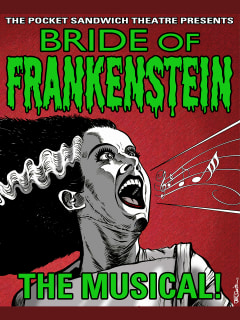 Bride of Frankenstein - The Musical