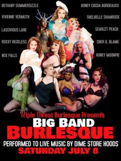 Triple Threat Burlesque presents Big Band Burlesque