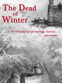 The Baron's Men presents <i>The Dead of Winter</i>
