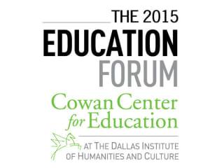 Dallas Institute 2015 Education Forum