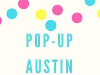 Austin Daily Press presents Pop-Up Austin