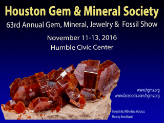 Houston Gem and Mineral Society presents 63rd Annual Houston Gem, Jewelry, Mineral and Fossil Show