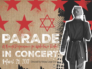 WaterTower Theatre presents Parade in Concert