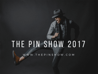 The Pin Show 2017