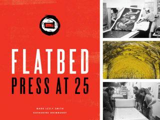 Clarke & Associates Cultural Solutions presents Flatbed Press at 25
