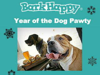 BarkHappy presents Year of the Dog Pawty