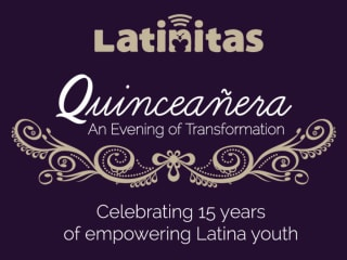 Latinitas presents Latinitas Quinceañera Gala: An Evening of Transformation