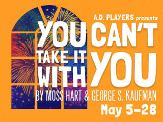 A.D. Players presents <i>You Can't Take It With You</i>