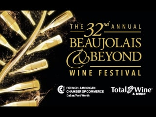 The 32nd Annual Beaujolais & Beyond Wine and Food Festival