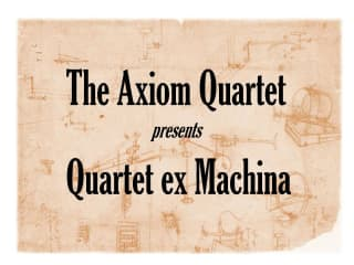 The Axiom Quartet