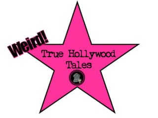 Weird! True Hollywood Tales