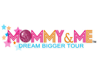 Mommy and Me Dream Bigger Tour