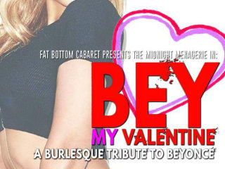 Bey My Valentine: A burlesque tribute to Beyoncé