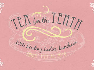 Theatre Under The Stars presents 2016 Tea for the Tenth Leading Ladies Luncheon