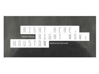 Contemporary Arts Museum Houston Performance and Conversation: Nathaniel Donnett
