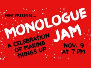 Mint Presents Monologue Jam