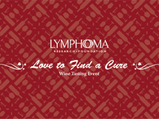 """Lymphoma Research Foundation's Second Annual """"Houston Love to Find a Cure Wine Tasting"""""""